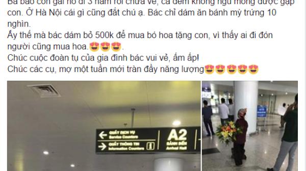 Mẹ già ăn bữa trưa 10 nghìn đồng, mua bó hoa 500 nghìn để đón con gái đi xuất khẩu lao động trở về