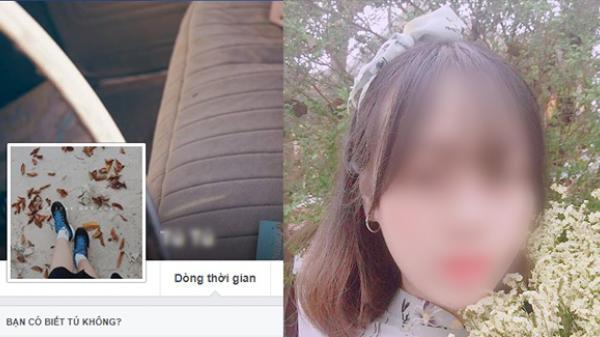 Tìm thấy FB của nữ sinh bị s.á.t h.ạ.i trong phòng trọ, l.ạ.nh người trước những hình ảnh cuối cùng...