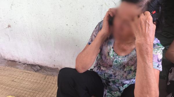 """Bà nội cháu bé 10 tuổi nghi bị bố ruột x.âm h.ại: """"Con bé sợ cả nhà bị bố nó giết nên nào dám kể cho ai nghe, tội nghiệp cháu tôi quá"""""""