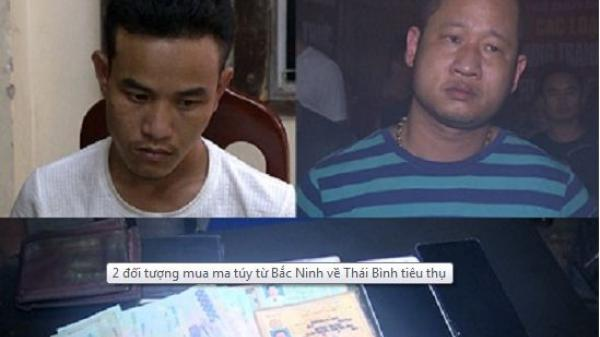 Thái Bình: Bắt 2 đối tượng 8X buôn bán ma túy TINH VI