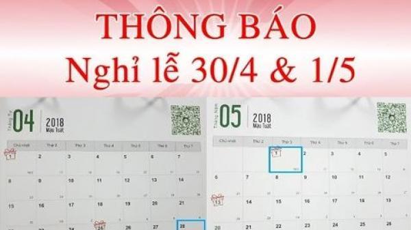 CHÍNH THỨC: Lịch nghỉ lễ 30/4, 1/5 và giỗ Tổ Hùng Vương 2018