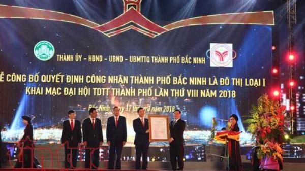 Trao quyết định công nhận thành phố Bắc Ninh là Đô thị loại I