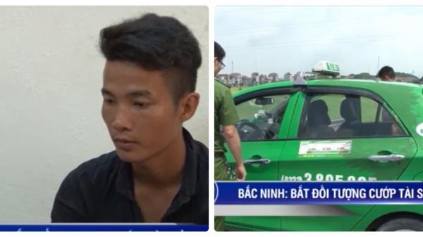 Bắc Ninh: Bắt giữ thanh niên dùng dao khống chế cướp tài sản của lái xe taxi