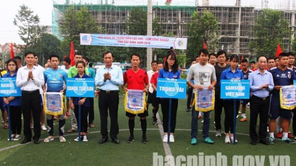 Khai mạc Giải bóng đá thanh niên các Khu - Cụm công nghiệp tỉnh Bắc Ninh năm 2018