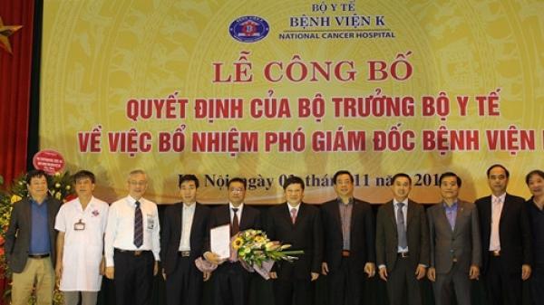 Bệnh viện K có Phó giám đốc mới người Bắc Ninh