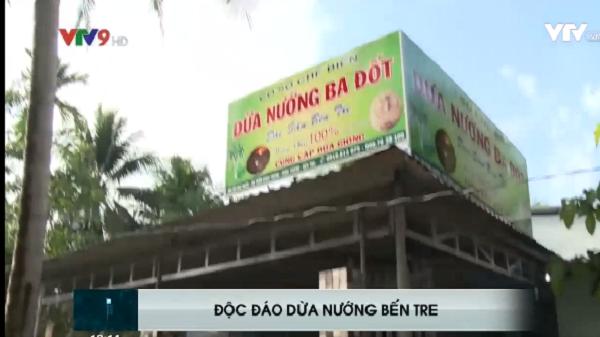 Dừa nướng - Đặc sản mới thơm ngon, lạ miệng tại Bến Tre