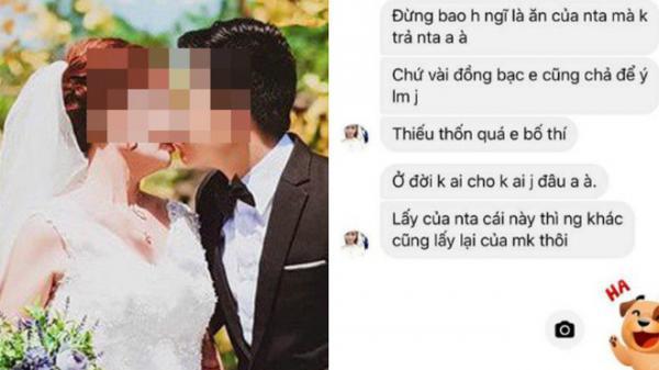 """Cô dâu nhắn đòi phong bì bạn chú rể: """"Tiền đấy vợ chồng em bố thí"""""""