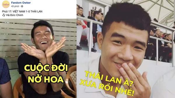Ảnh chế về Hà Đức Chinh: 'Thái Lan xưa rồi nhé!'