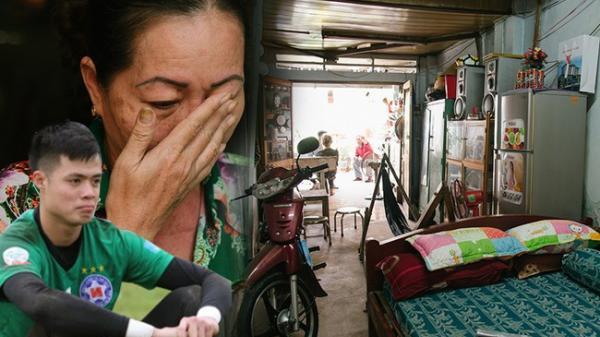 Về thăm căn nhà nhỏ cũ kỹ của gia đình thủ môn miền Tây của U23 Việt Nam: Mẹ ung thư, cha mất khả năng lao động