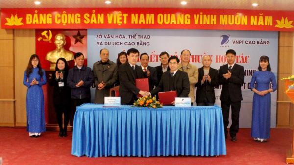 VNPT ký kết hợp tác triển khai Hệ thống phần mềm du lịch thông minh tại tỉnh Cao Bằng