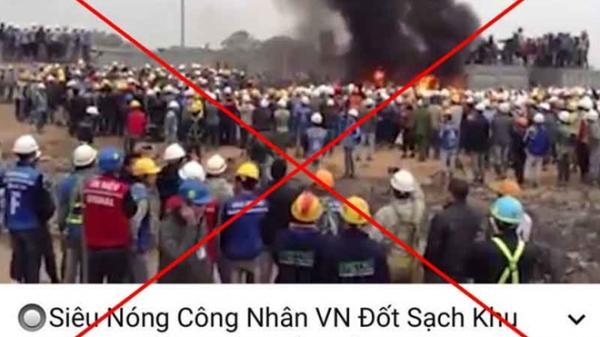 """Thái Nguyên: Điều tra đối tượng tung tin bịa đặt """"công nhân Việt Nam đốt khu công nghiệp Trung Quốc"""""""