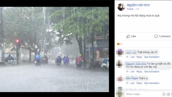 Nhân ngày nóng thiêu da đốt thịt, người Hà Nội rầm rộ chia sẻ ảnh mưa mát lạnh… ở trong mơ
