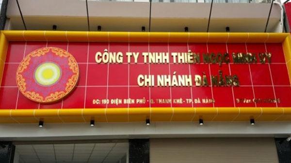 Công ty Thiên Ngọc Minh Uy chấm dứt hoạt động tại Đà Nẵng