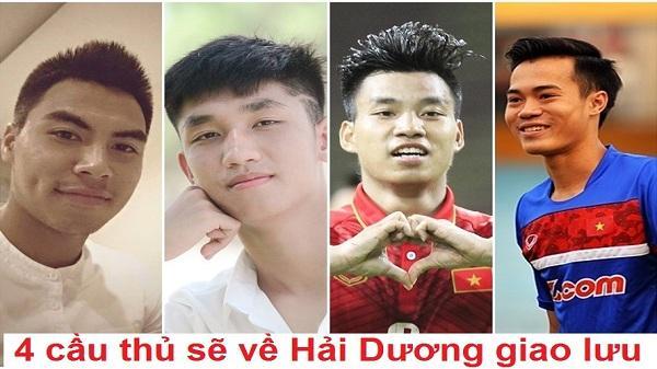 NÓNG: Dự kiến kế hoạch đón 4 cầu thủ U23 Việt Nam về quê Hải Dương giao lưu