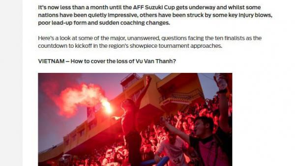 Báo châu Á bày tỏ quan ngại sâu sắc khi đội tuyển Việt Nam mất Văn Thanh ở AFF Cup