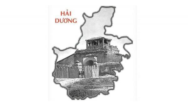 Đi tìm nguồn gốc tên gọi tỉnh Hải Dương: Đã có từ thế kỉ XIX, khi cả nước mới có 31 tỉnh