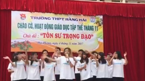 """Học sinh Hải Phòng lại gây """"sốt"""" với bài hát được """"chế"""" dành tặng thầy cô nhân ngày 20/11"""