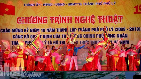 Hà Nam: Tưng bừng chương trình Nghệ thuật chào mừng 10 năm thành lập TP Phủ Lý và đón nhận quyết định công nhận là đô thị loại II