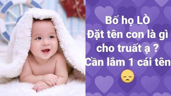 Mẹ dại dột lên FB nhờ vả: Bố họ Lò, đặt tên con là gì cho truất? Vài phút sau nhìn bình luận muốn cắn lưỡi