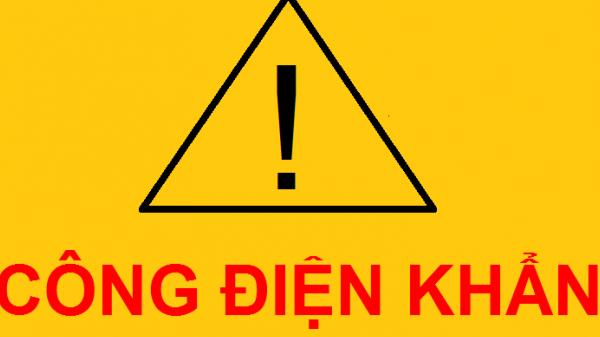 Công điện khẩn cấp: Dừng tất cả các tổ máy phát điện, không xả nước về hạ du