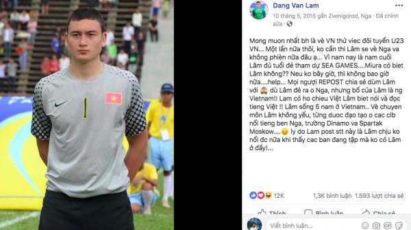 """Tâm thư tha thiết của Lâm Tây 3 năm trước: Muốn về Việt Nam thử việc cho U23, nếu không được sẽ về Nga và """"không phiền nữa đâu"""""""