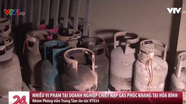 CLIP NÓNG: Phát hiện nhiều vi phạm tại doanh nghiệp chiết nạp gas Phúc Khang ở Hòa Bình