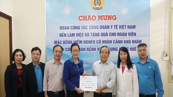 CĐ Y tế VN hỗ trợ đoàn viên mắc bệnh hiểm nghèo tại BV Trung ương Huế