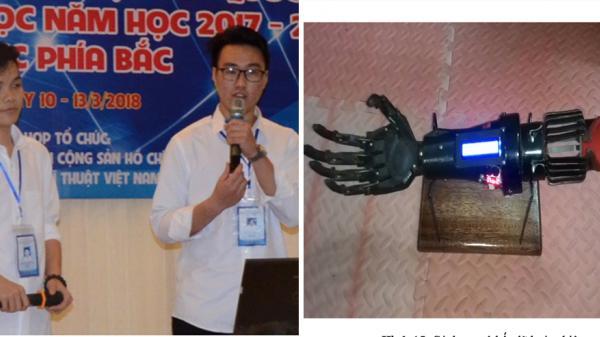 Cánh tay robot cho người khuyết tật của 2 học sinh Hưng Yên đoạt giải Nhất cuộc thi Khoa học kĩ thuật QG