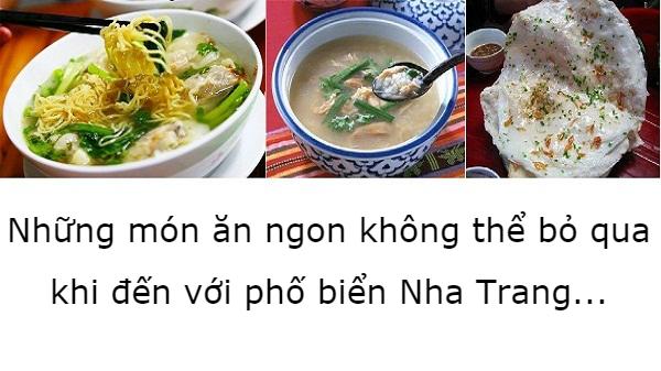 Tổng hợp những món ăn ngon không thể bỏ qua khi nhắc tới phố biển Nha Trang