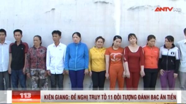 Kiên Giang: Đề nghị truy tố 11 đối tượng đánh bạc