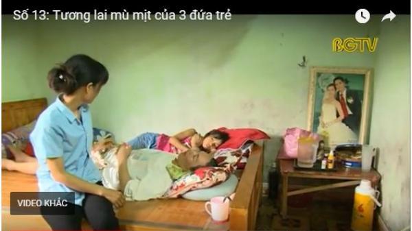 Bắc Giang: Xót thương cảnh 3 đứa trẻ ngơ ngác cùng cha mẹ bệnh tật ốm đau