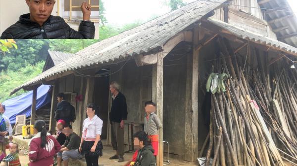 Vụ con rể che'm cả nhà mẹ vợ tại Lào Cai: Hàng xóm xót xa kể lại giây phút kin h hoàng