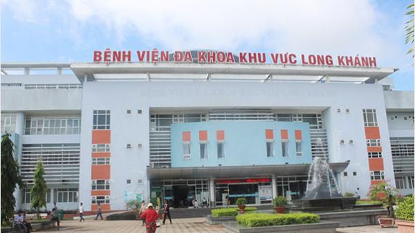 Phát triển Bệnh viện Đa khoa khu vực Long Khánh thành bệnh viện hạng 1 của tỉnh