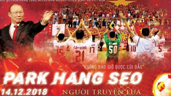 Nóng: Sắp công chiếu phim tài liệu về chính HLV  Park Hang-seo tại Việt Nam