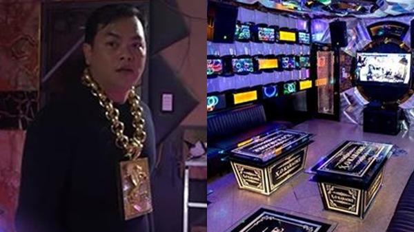 Bên trong quán ka.rao.ke ăn chơi của Phúc XO - người đeo nhiều vàng nhất Việt Nam vừa bị công an tạm gi.ữ