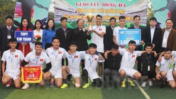 Trường THPT Kim Thành đoạt cúp vô địch giải giao lưu bóng đá thanh niên khối trường học