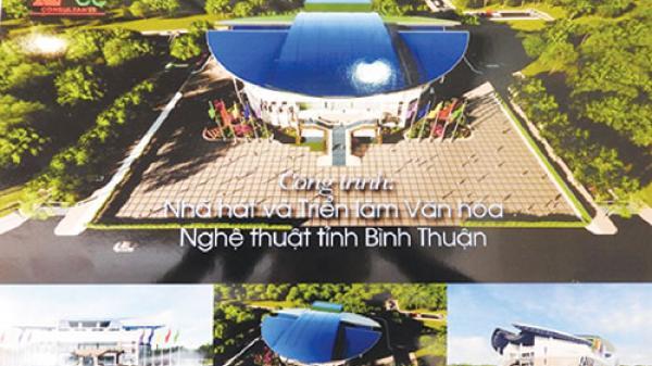 Bình Thuận: Bao giờ nhà hát khởi công?