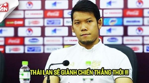 """Thủ môn Thái Lan: """"Chúng tôi sẽ thắng Việt Nam như năm 2015"""""""