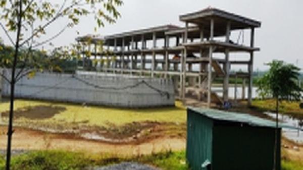 Phú Thọ: Đầu tư dở dang rồi bỏ hoang