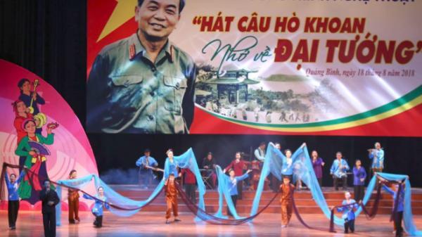 Quảng Bình: Hát câu hò khoan nhớ về Đại tướng