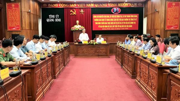 Quảng Bình: Nhân sự phải chất lượng, tiêu biểu về trí tuệ, phẩm chất, uy tín cho kỳ đại hội sắp tới