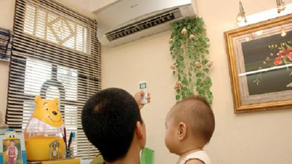 Giá điện tăng, chuyên gia bày cách sử dụng điều hoà vô cùng tiết kiệm gia đình nào cũng cần biết