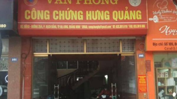 Văn phòng công chứng ở Quảng Ninh: Ủy quyền sai, một loạt chứng từ có nguy cơ vô hiệu