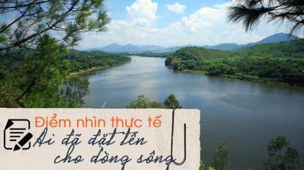 Những hình ảnh của sông Hương - biểu tượng xứ Huế mộng mơ trong đề thi Ngữ Văn THPT Quốc gia 2019 trên thực tế