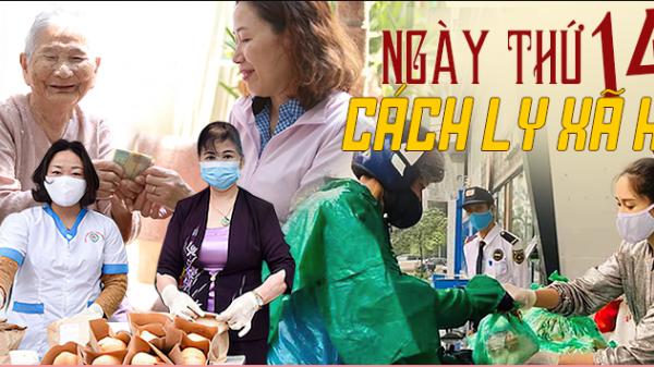 Ngày thứ 14 cách ly xã hội: Những 'đốm lửa' nhỏ thắp lên niềm tin Việt Nam chiến thắng đại dịch