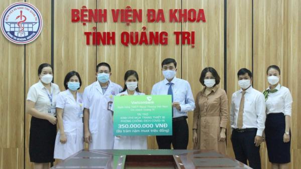 Vietcombank Chi nhánh Quảng Trị hỗ trợ Bệnh viện Đa khoa tỉnh 350 triệu đồng mua sắm trang thiết bị phòng, chống COVID-19