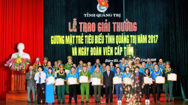 """Trao Giải thưởng """"Gương mặt trẻ tiêu biểu tỉnh Quảng Trị năm 2017"""""""