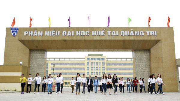 Phương án tuyển sinh phân hiệu Đại học Huế tại Quảng Trị 2018