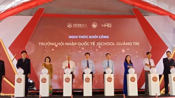 Xây dựng trường hội nhập quốc tế iSchool Quảng Trị