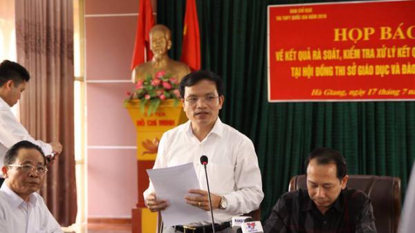 330 bài thi THPT quốc gia được nâng điểm bởi Phó trưởng phòng khảo thí và quản lý chất lượng, sở giáo dục tỉnh Hà Giang